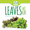 Leaves We Eat