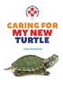 Caring for My New Turtle