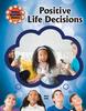 Positive Life Decisions