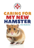 Caring for My New Hamster