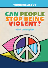 Can People Stop Being Violent?