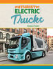 Futuristic Electric Trucks