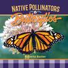 Butterflies: Native Pollinators