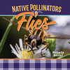 Flies: Native Pollinators