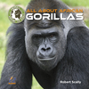All About African Gorillas