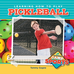 Learning How to Play Pickleball