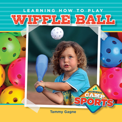 Learning How to Play Wiffle Ball