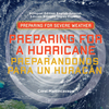 Preparing for a Hurricane / Preparandonos para Un Huracán