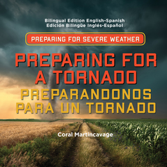 Preparing for a Tornado / Preparandonos para Un Tornado