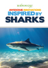 Awesome Innovations Inspired by Sharks