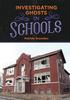 Investigating Ghosts in Schools