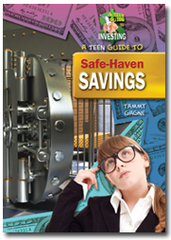 A Teen Guide to Safe-Haven Savings