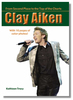 Clay Aiken: From Second Place to the Top of the Charts
