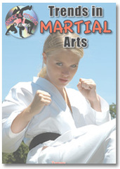 Trends in Martial Arts