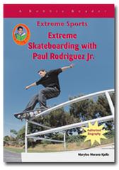 Extreme Skateboarding with Paul Rodriguez