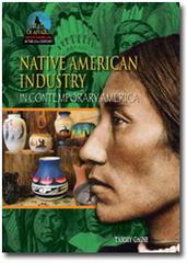 Native American Industry in Contemporary America