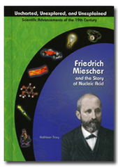 Friedrich Meischer and the Story of Nucleic Acid