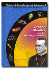 Gregor Mendel and the Discovery of the Gene