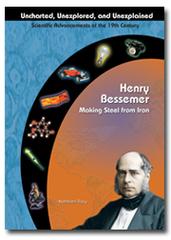 Henry Bessemer: Making Steel from Iron