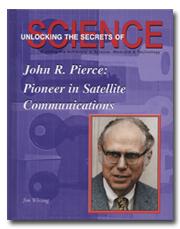 John R. Pierce: Pioneer in Satellite Communications