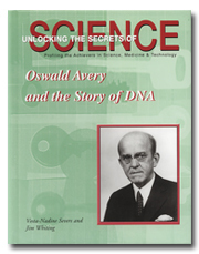 Oswald Avery and the Story of DNA