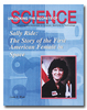 Sally Ride: The Story of the First American Female in Space