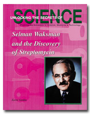 Selman Waksman and the Discovery of Streptomycin