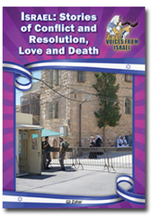 Israel: Stories of Conflict and Resolution, Love and Death