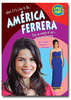 What it's like to be America Ferrera