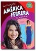 What it's like to be America Ferrera
