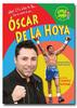 What it's like to be Oscar De La Hoya