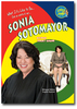 What it's like to be Sonia Sotomayor