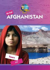 We Visit Afghanistan