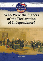 Who Were the Signers of the Declaration of Independence?