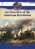An Overview of the American Revolution