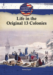 Life in the Original 13 Colonies